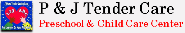 P & J Tender Care Preschool & Child Care Center